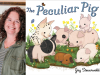 Joy Steurwald author photo and The Peculiar Pig cover image