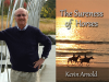Kevin Arnold author photo and The Sureness of Horses cover image
