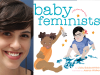 Libby Babbott-Klein author photo and Baby Feminists cover image