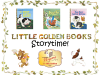 Little Golden Books storytime