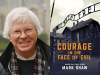Mark Shaw author photo and Courage in the Face of Evil cover image
