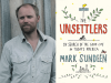 Mark Sundeen author photo and The Unsettlers cover image