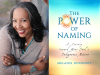Melanie Dewberry author photo and The Power of Naming cover image