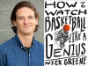 Nick Greene author photo and HT Watch Basketball Like a Genius cover image