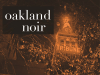 Oakland Noir author panel