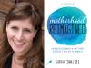 Sarah Kowolski author photo and Motherhood Reimagined cover image