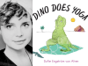 Sofie Engstrom author photo and Dino Does Yoga