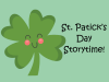 St. Patrick's Day Storytime event banner