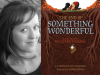 Stephanie Lucianovic author photo and The End of Something Wonderful cover image