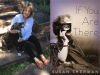 Susan Sherman author photo and If You Are There cover image