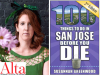 Susannah Greenwood author photo and 100 Things to Do In San Jose Before You Die cover image
