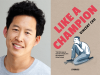 Vincent Chu author photo and Like a Champion cover image