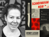 Wendy Lesser author photo and Scandanavian Noir cover image