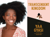 Yaa Gyasi author photo and Transcendent Kingdom coveri mage