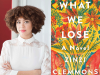 Zinzi Clemmons author photo What We Lose cover image