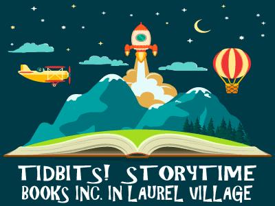 Tidbits! Storytime at Books Inc. Laurel Village